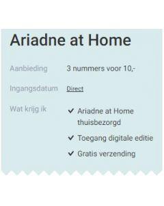 Ariadne at Home - 3 nummers 10 euro SA