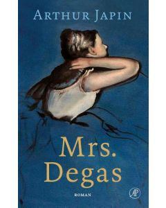 Mrs. Degas - Arthur Japin + 8/6/4 wkn krant naar keuze