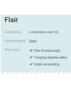Flair 6 nummers voor € 10,-- SA