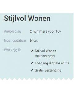 Stijlvol Wonen - 2 nummers 10 euro SA